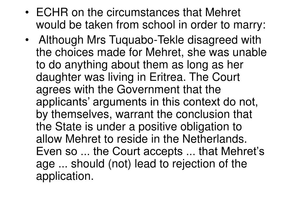 ECHR on the circumstances that Mehret would be taken from school in order to marry: