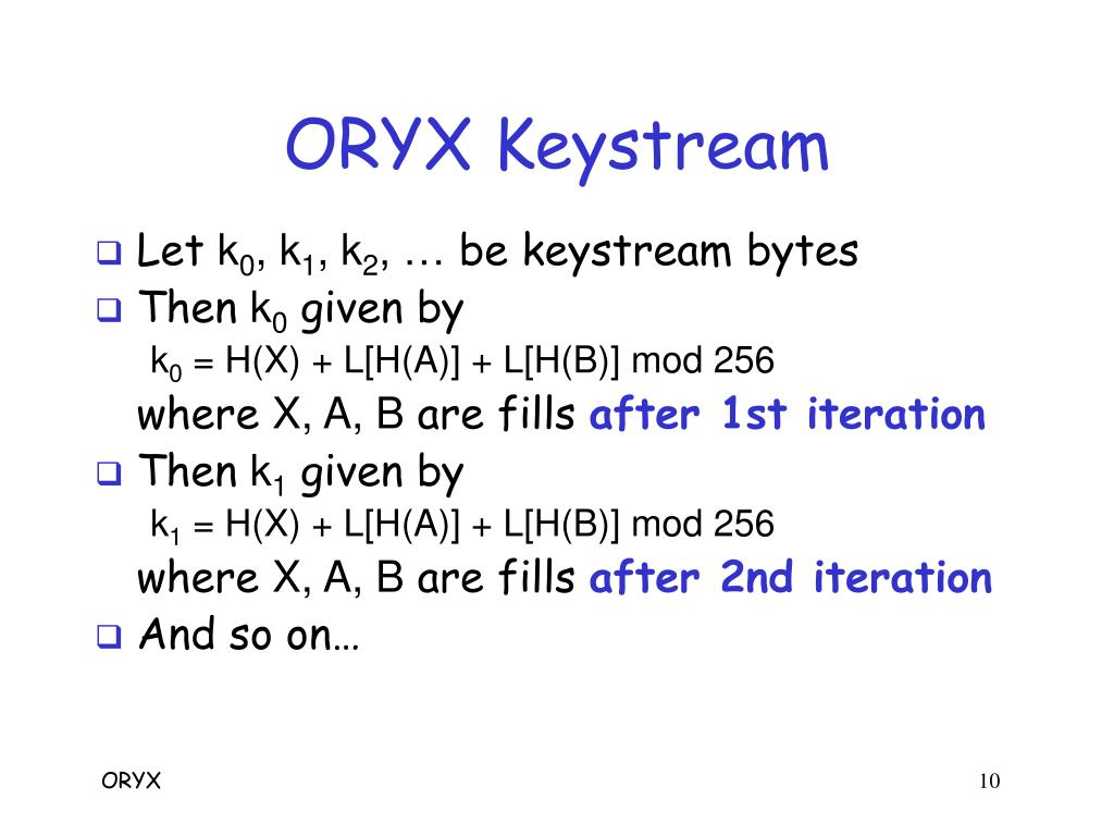 ORYX Keystream