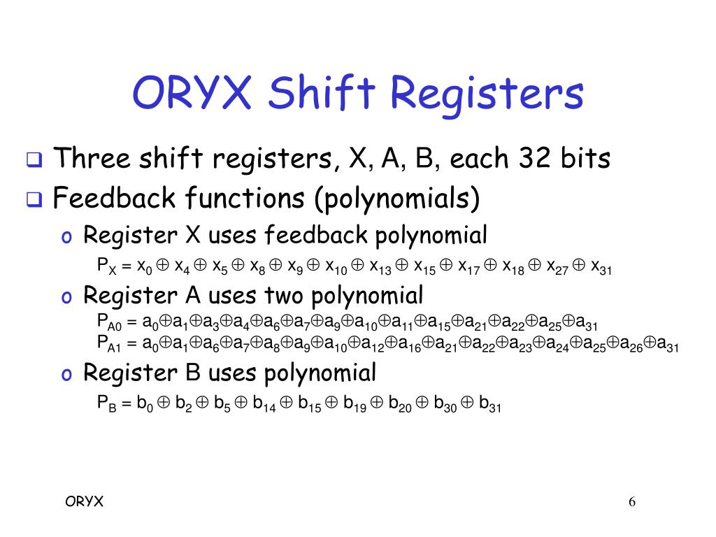 ORYX Shift Registers