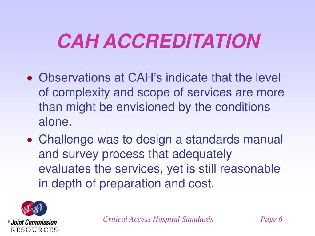 CAH ACCREDITATION