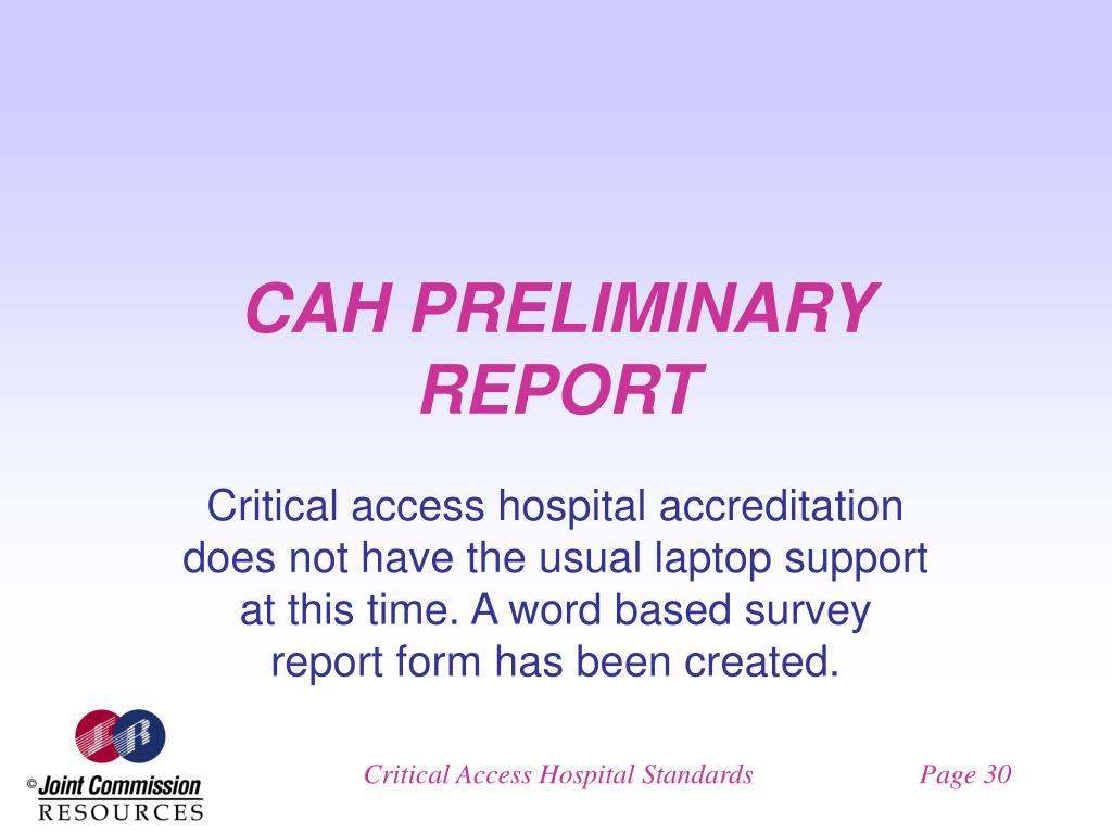 CAH PRELIMINARY REPORT