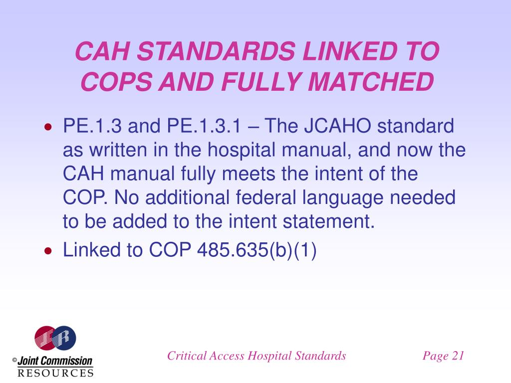 CAH STANDARDS LINKED TO COPS AND FULLY MATCHED