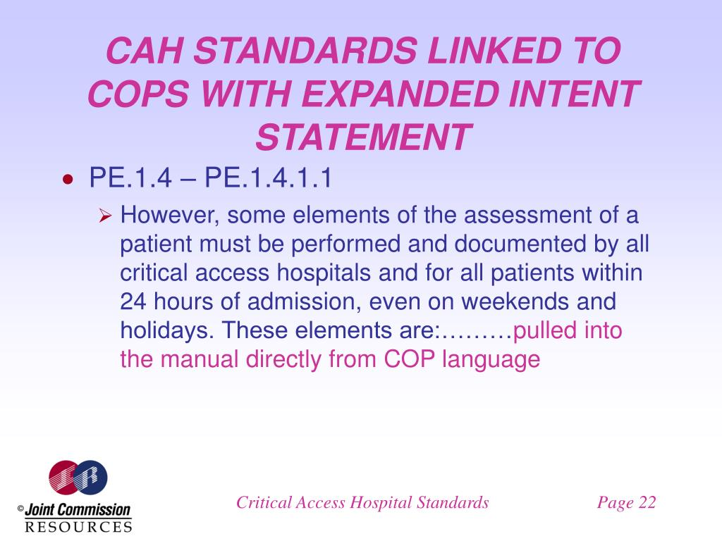 CAH STANDARDS LINKED TO COPS WITH EXPANDED INTENT STATEMENT