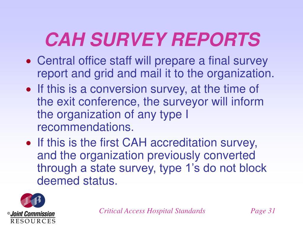 CAH SURVEY REPORTS