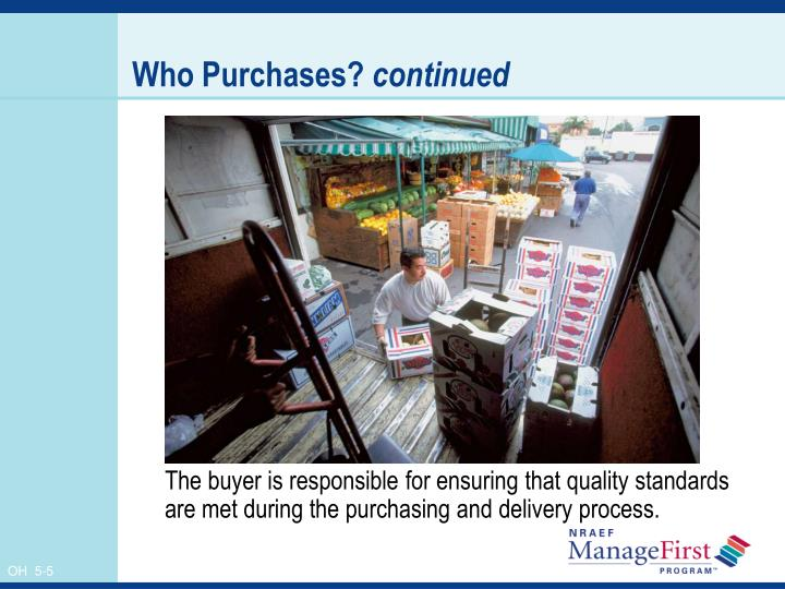 Who Purchases?