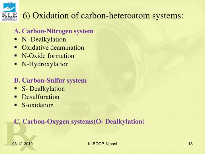 6) Oxidation of carbon-heteroatom systems:
