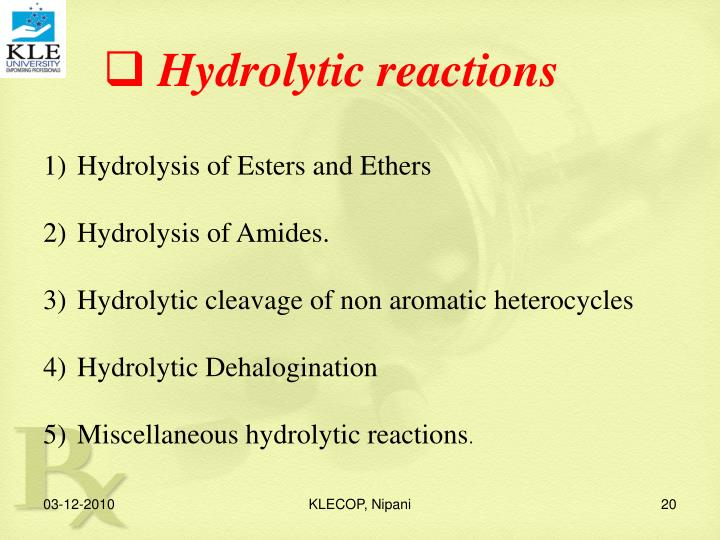 Hydrolytic reactions