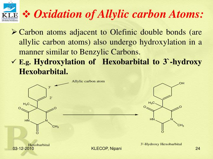 Oxidation of Allylic carbon Atoms: