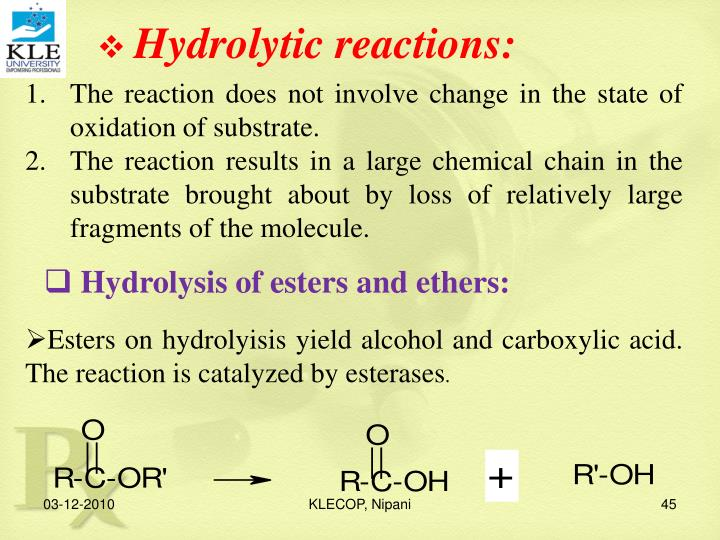Hydrolytic reactions: