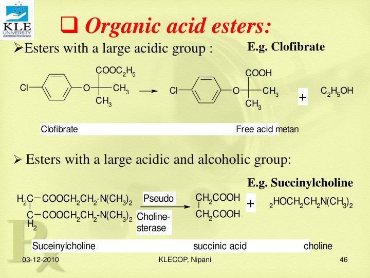 Organic acid esters: