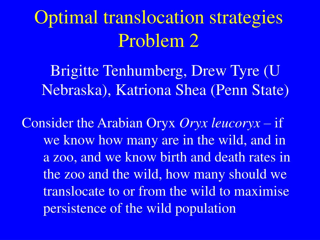 Optimal translocation strategies