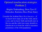 optimal translocation strategies problem 2
