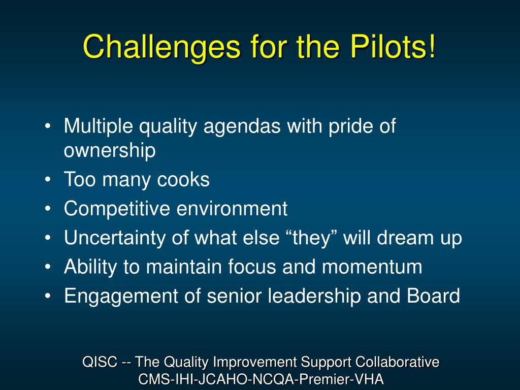 Challenges for the Pilots!