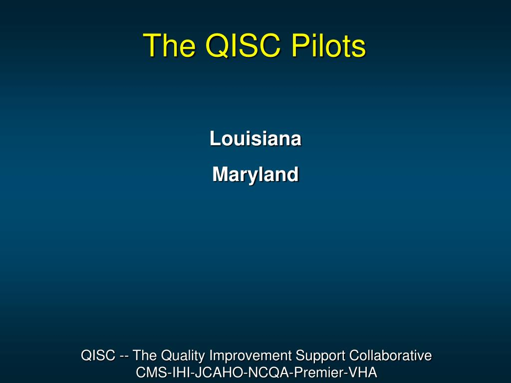 The QISC Pilots