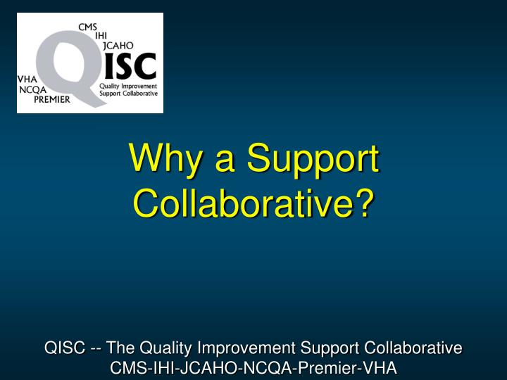 Why a support collaborative