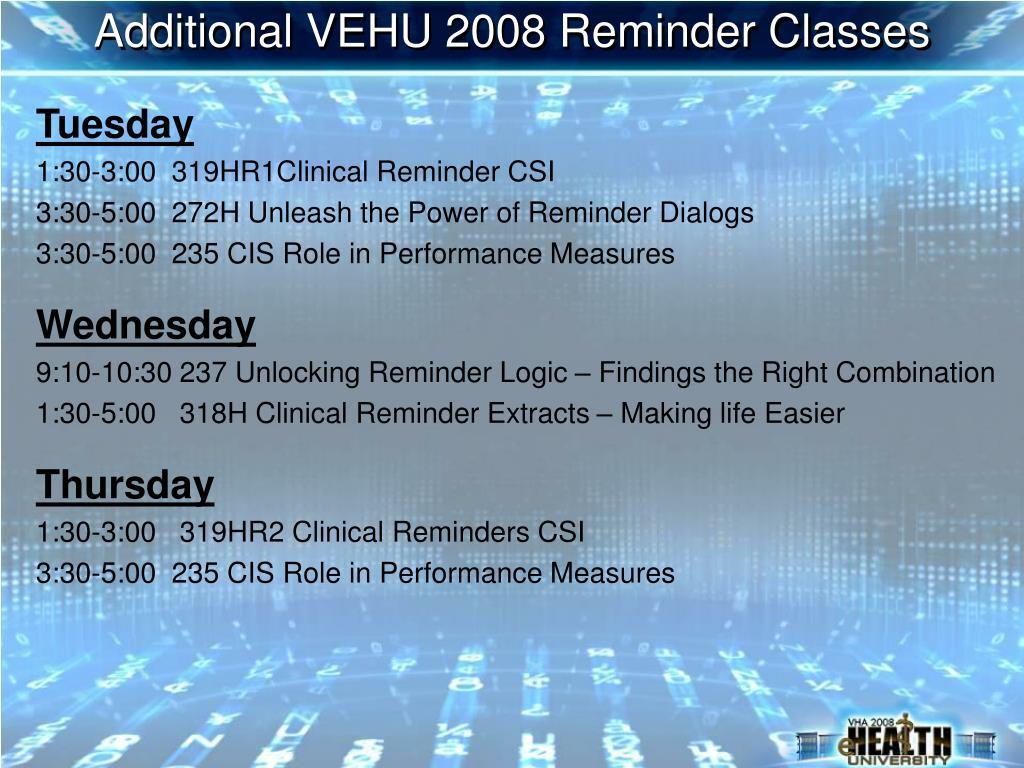 Additional VEHU 2008 Reminder Classes