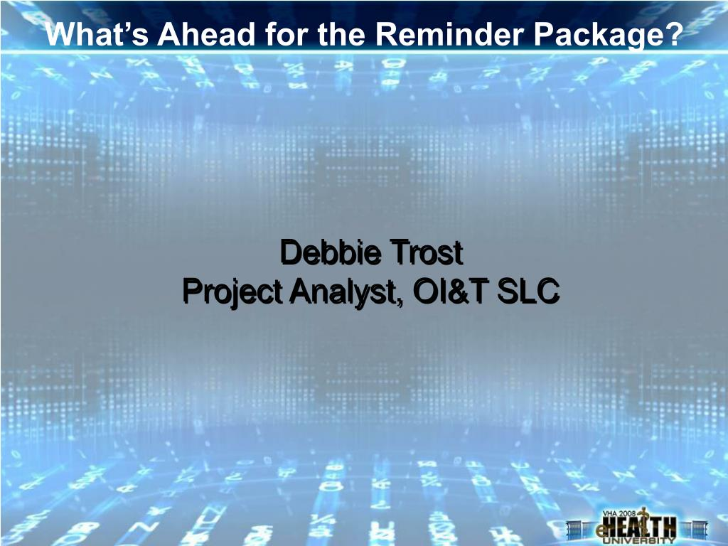 What's Ahead for the Reminder Package?