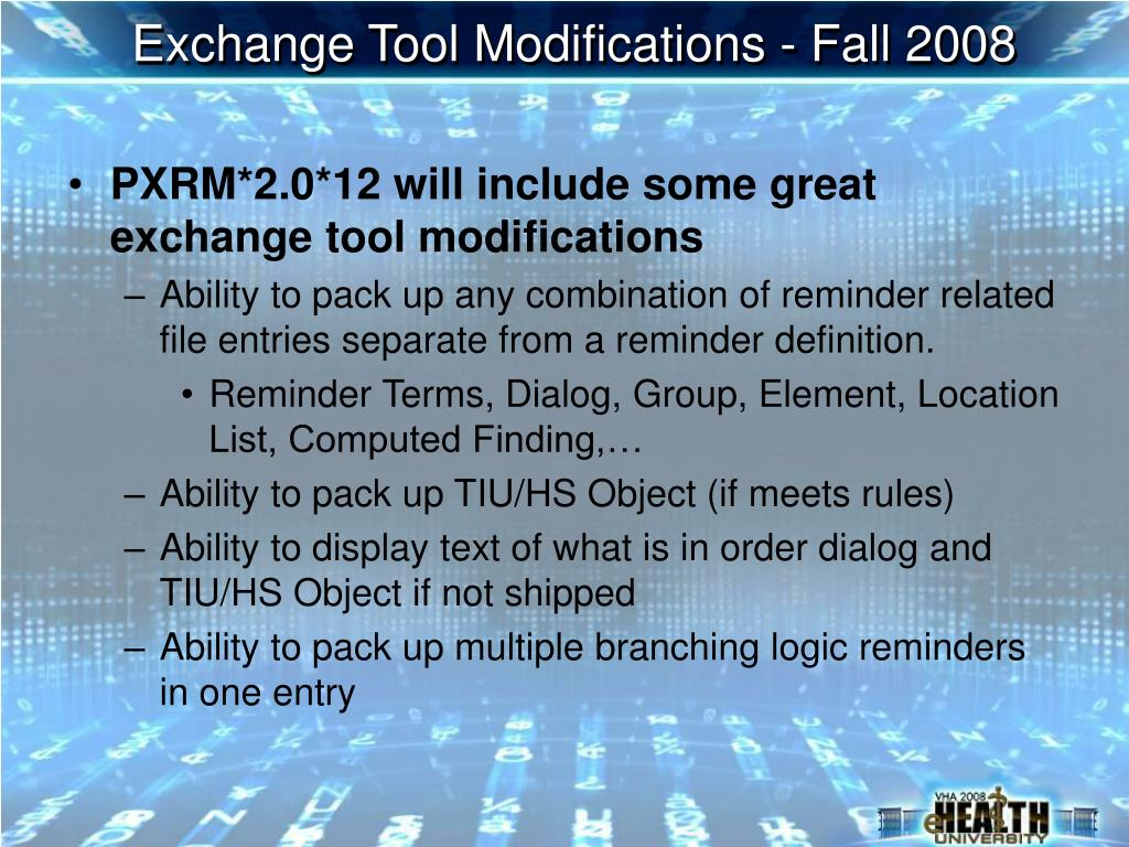 Exchange Tool Modifications - Fall 2008