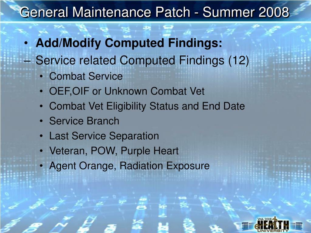 General Maintenance Patch - Summer 2008