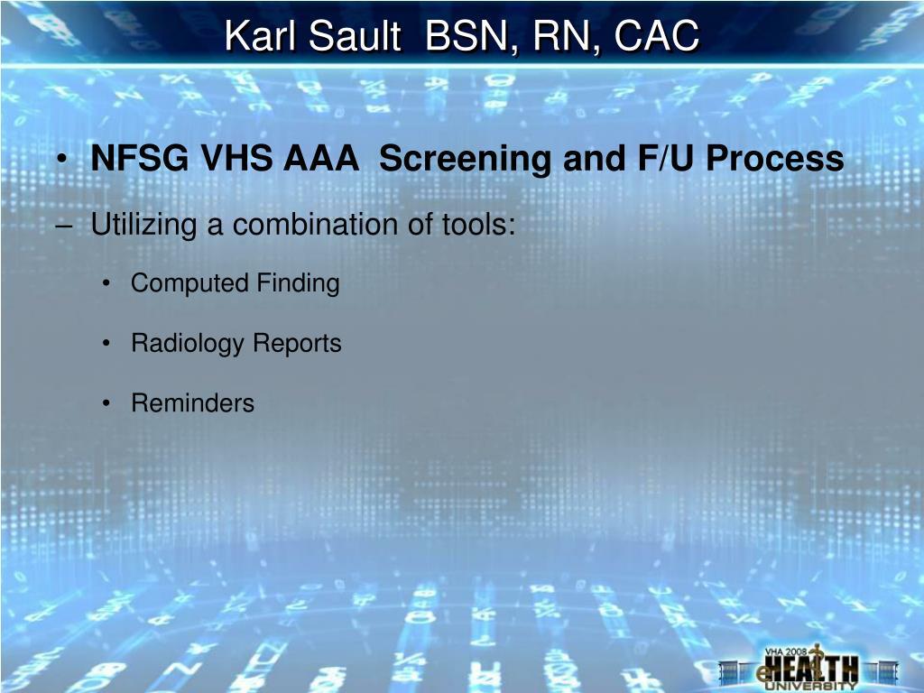 Karl Sault  BSN, RN, CAC