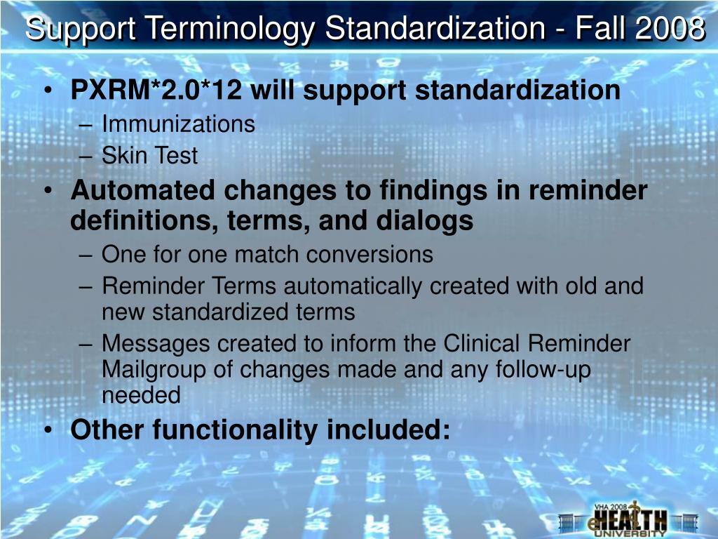 Support Terminology Standardization - Fall 2008