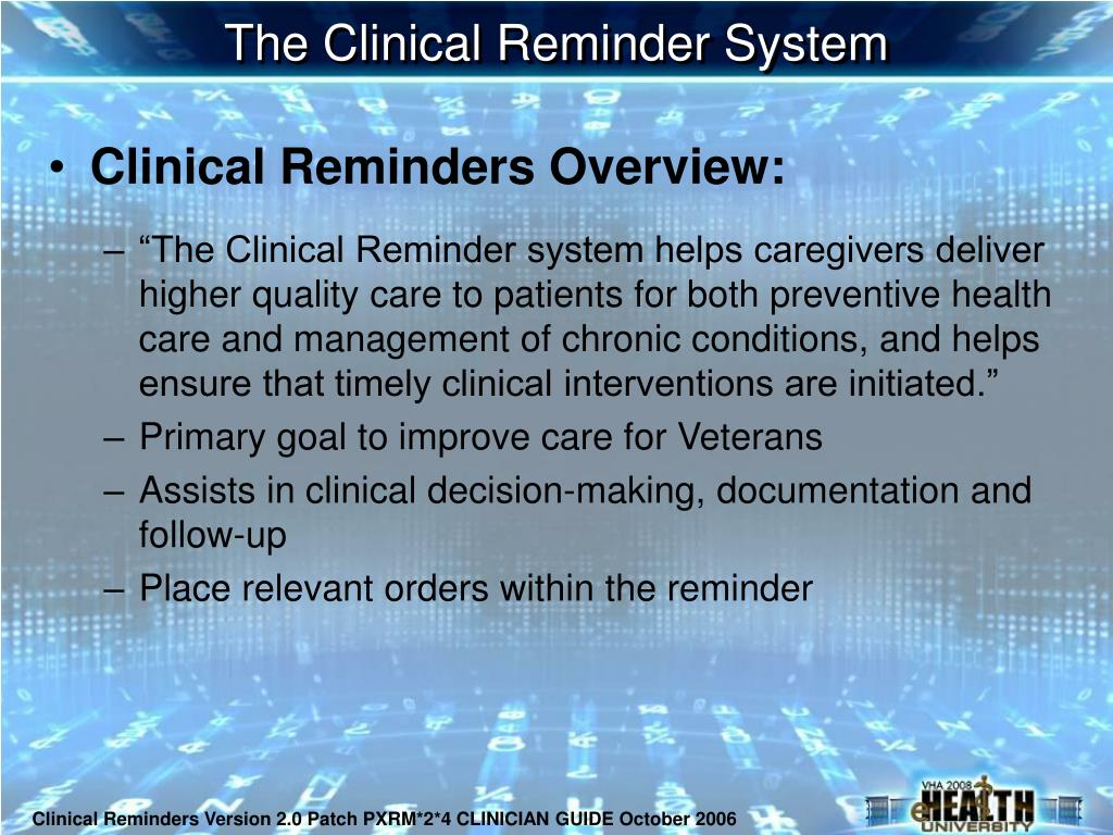 The Clinical Reminder System