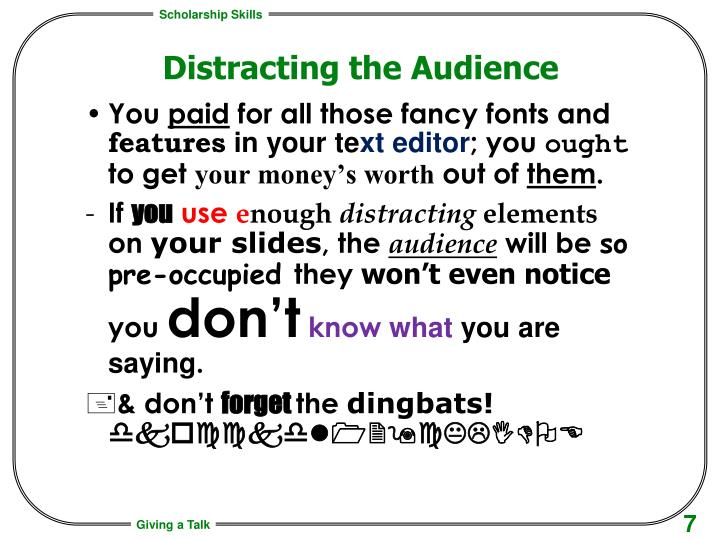 Distracting the Audience