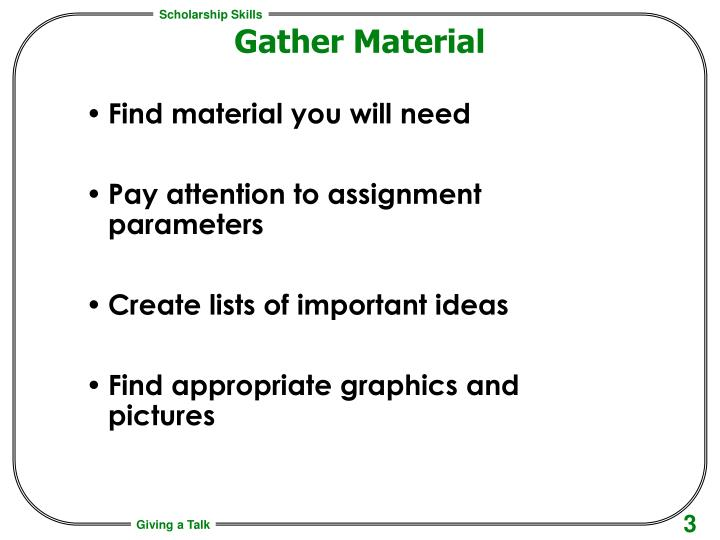 Gather Material