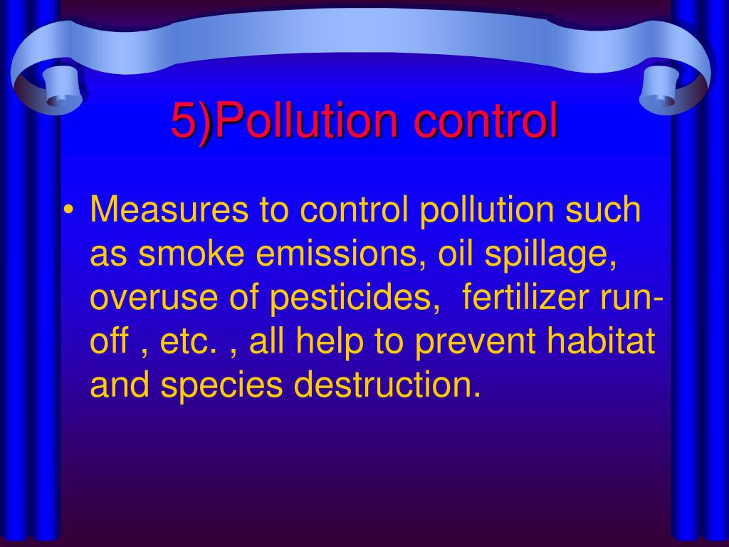 5)Pollution control