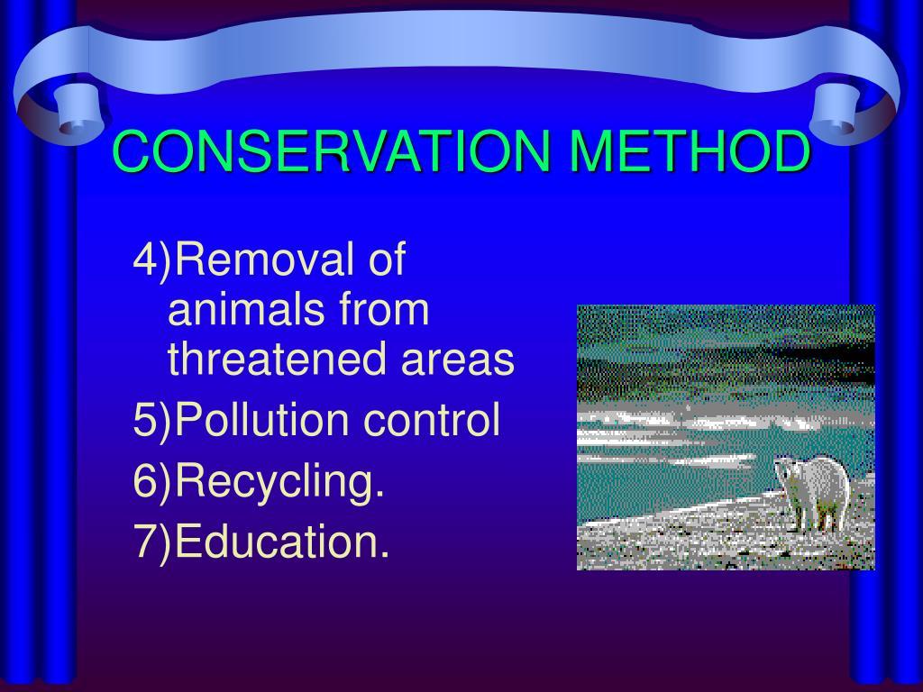 CONSERVATION METHOD