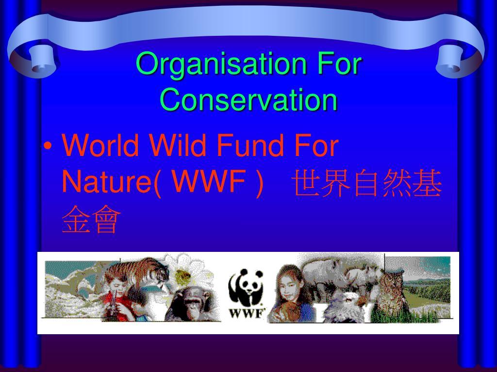 Organisation For Conservation