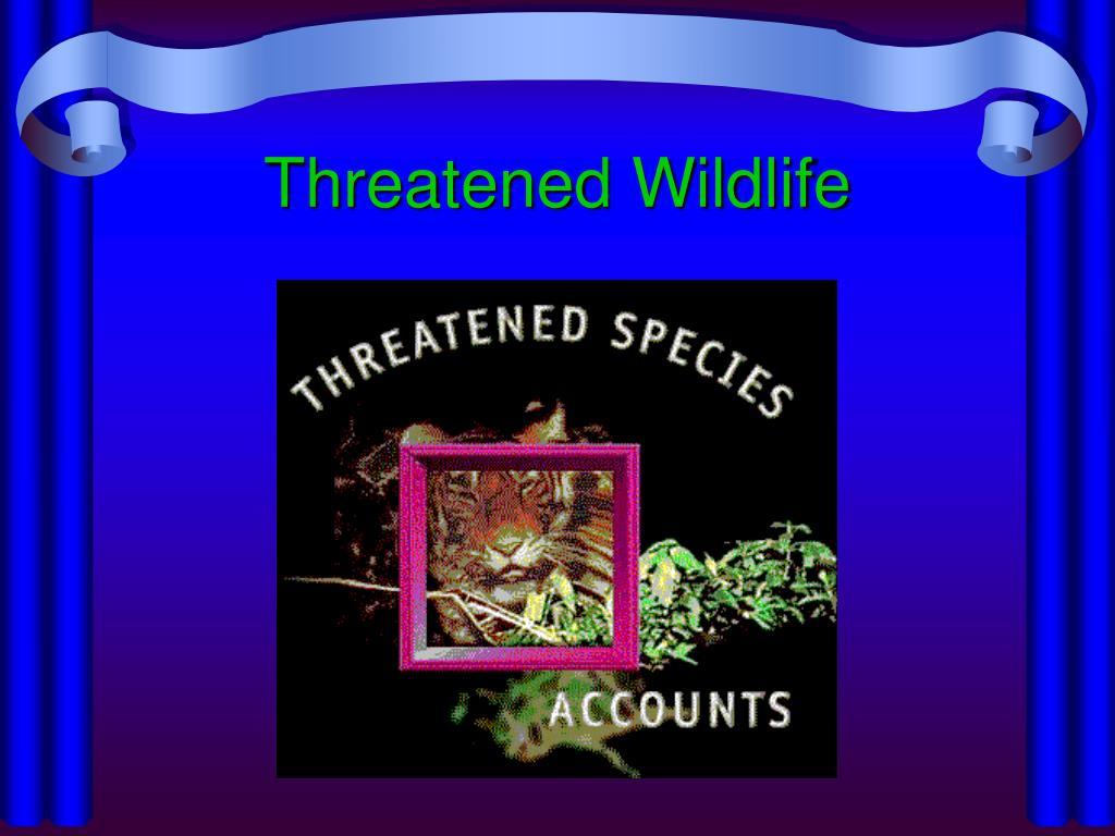 Threatened Wildlife