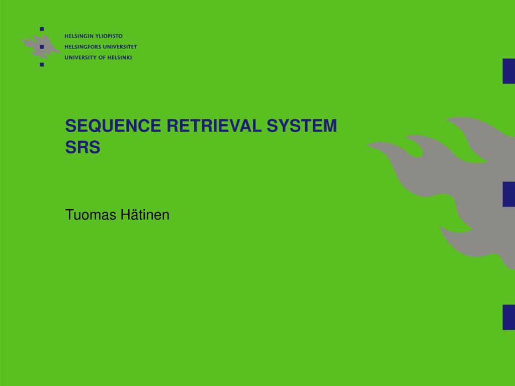 SEQUENCE RETRIEVAL SYSTEM  SRS