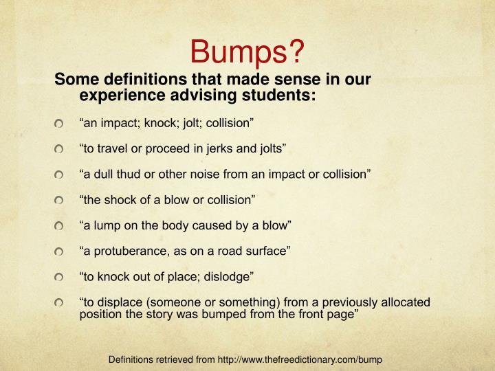 Bumps?