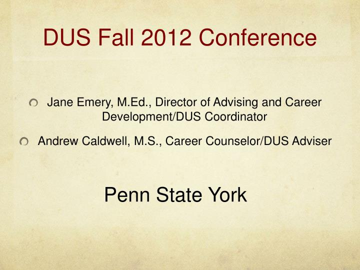 Dus fall 2012 conference