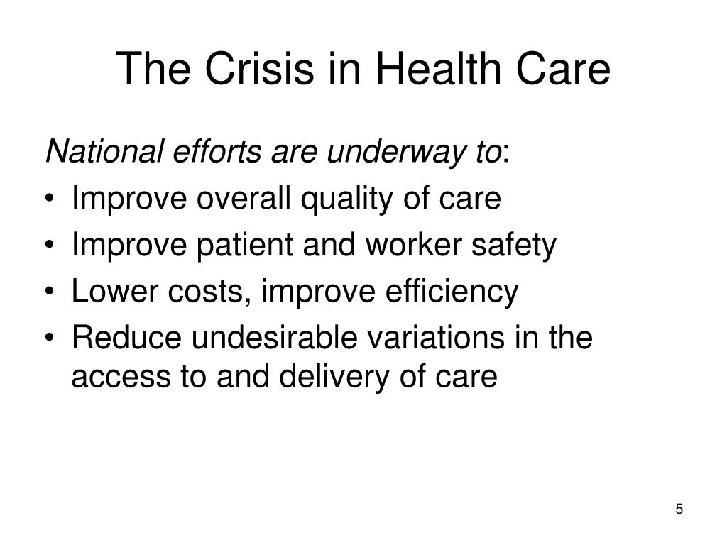 The Crisis in Health Care