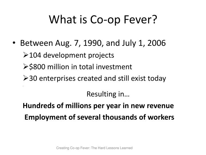 What is Co-op Fever?