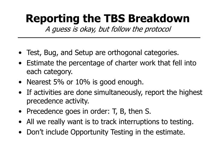 Reporting the TBS Breakdown