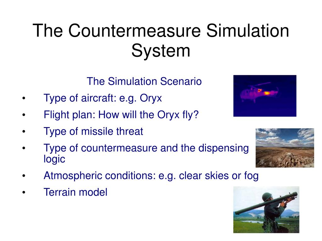 The Countermeasure Simulation System