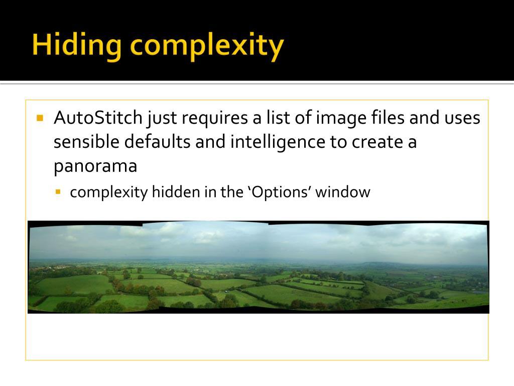 Hiding complexity