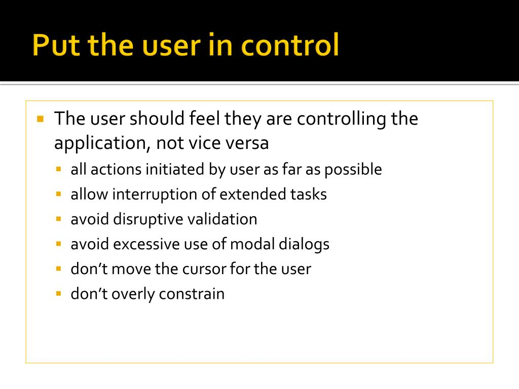 Put the user in control