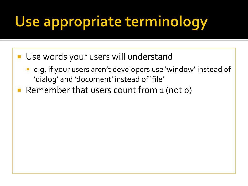 Use appropriate terminology