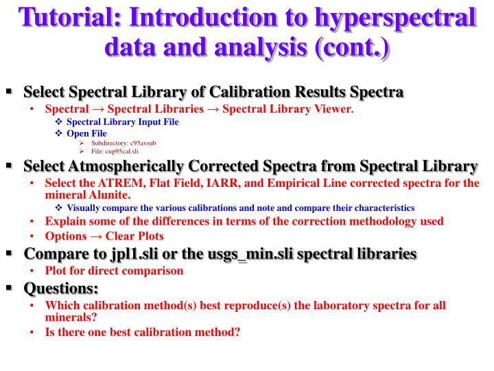Tutorial: Introduction to hyperspectral data and analysis (cont.)