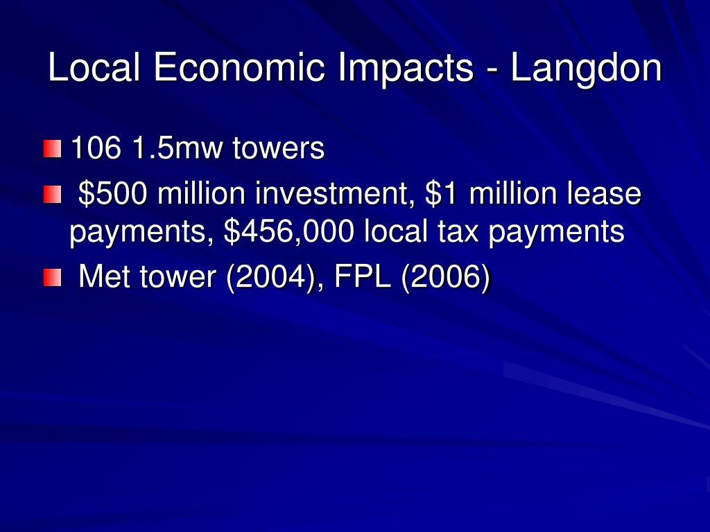 Local Economic Impacts - Langdon