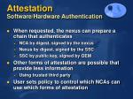 attestation software hardware authentication