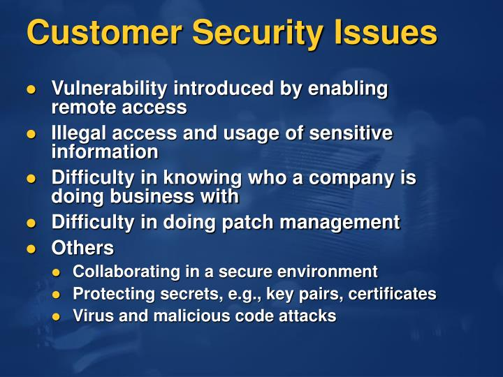 Customer Security Issues