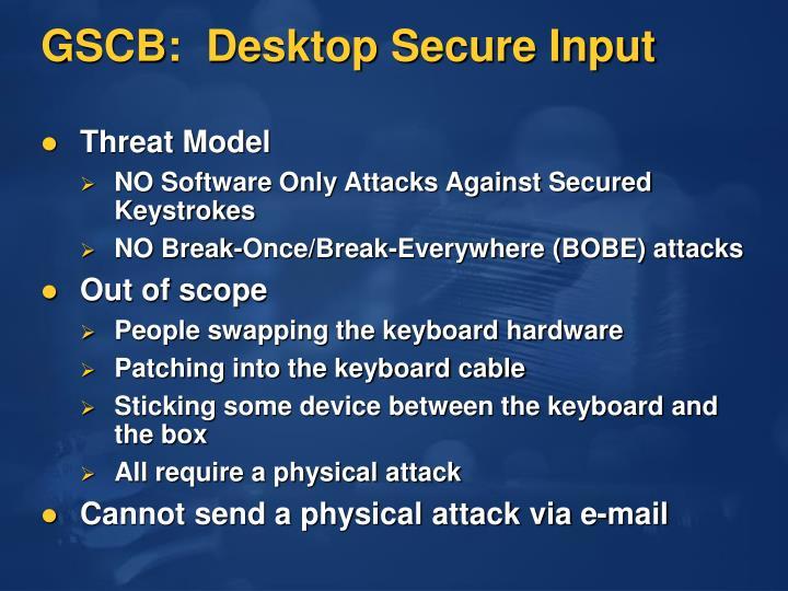 GSCB:  Desktop Secure Input