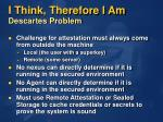 i think therefore i am descartes problem