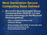 next generation secure computing base defined