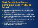 next generation secure computing base ngscb defined